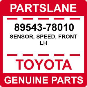 89543-78010 Toyota OEM Genuine SENSOR, SPEED, FRONT LH