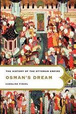 Osman's Dream: The History of the Ottoman Empire by Finkel, Caroline