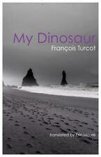 MY DINOSAUR - TURCOT, FRANTOIS/ MOURE, ERFN (TRN) - NEW PAPERBACK BOOK