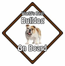 Non Personalised Dog On Board Car Safety Sign - World's Best Bulldog On Board