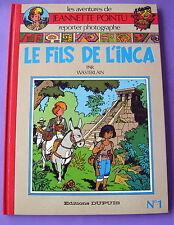 JEANNETTE POINTU WASTERLAIN LE FILS DE L INCA DEDICACE NO 1 1985 DUPUIS TBE