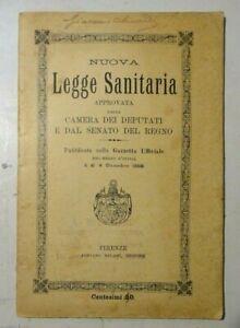 NUOVA LEGGE SANITARIA APPROVATA DALLA CAMERA DEI DEPUTATI DEL REGNO ANNO 1888