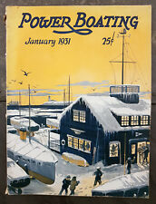 January 1931 Power Boating Magazine w/Worden Wood Cover