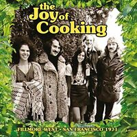 The Joy of Cooking - Fillmore West, San Francisco 1971 (2017)  CD NEW SPEEDYPOST