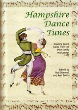 HAMPSHIRE DANCE TUNES, (Book). 74 tunes from the Pyle Family Manuscript.