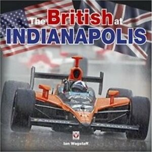 The British at Indianapolis, New, Ian Wagstaff Book
