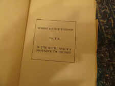 Robert Louis Stevenson In the South Seas a Footnote to History Vol XIX 1918