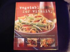 VEGETABLES FOR VITALITY RRP AU$49.95 (Hardcover, 2007)