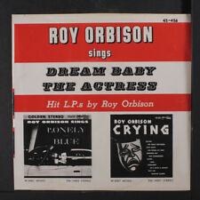 ROY ORBISON: Dream Baby / The Actress 45 (PS) Oldies