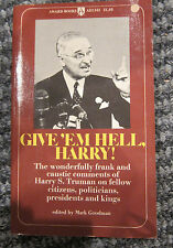 Give 'em Hell, Harry! by Mark Goodman - pb