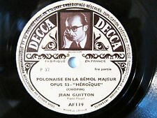 78rpm JEAN GUITTON (PIANO) plays CHOPIN POLONAISE - ORIG. FRENCH DECCA
