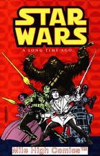 STAR WARS: A LONG TIME AGO TPB (2002 Series) #1 Near Mint