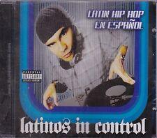 Latinos in control Que no,la Sinfornia,Spider,gman,Manny Loco,Gangero,Spider NEW