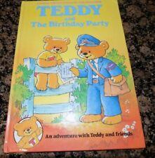 Teddy & The Birthday Party ( Pre School Children'S Book) Hardback