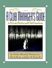 A Club Manager's Guide to Private Parties and Club Functions-ExLibrary