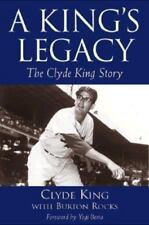 A King's Legacy: The Clyde King Story