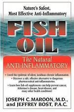 NEW Fish Oil: The Natural Anti-Inflammatory by Joseph C. Maroon