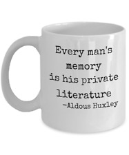 Aldous Huxley inspirational book quote mug gift - memory private literature