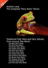 "12 Books in 1: Andrew Lang's Complete ""Fairy Book"" Series. The Blue, Red, Green,"