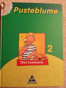 Pusteblume Das Lesebuch 2. Schuljahr 2005 vom Schroedel-Verlag