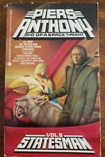 Bio of a Space Tyrant #5: Statesman by Piers Anthony (2000, Paperback)