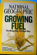 NATIONAL GEOGRAPHIC OCTOBER 2007 GROWING FUEL THE WRONG WAY, THE RIGHT WAY