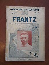 La galerie des champions - FRANTZ - N°3 - Juillet 1929