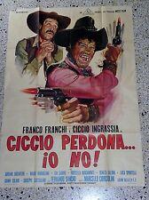 V5 MANIFESTO ORIGINALE 4F  CICCIO PERDONA IO NO FRANCO FRANCHI INGRASSIA