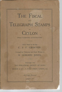 CEYLON FISCAL & TELEGRAPH STAMPS REFERENCE BOOK 1911 LOTS OF INFORMATION