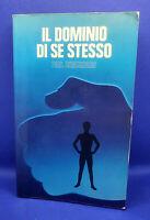 Il Dominio di Se Stesso - Paul Chauchard - Edizioni Paoline 1988