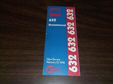 FEBRUARY 1978 CHICAGO RTA ROUTE 632 STREAMWOOD BUS SCHEDULE