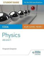 CCEA AS Unit 1 Physics Student Guide: Forces, energy and electricity by Cosgrove