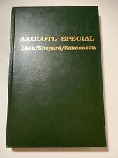 Shea, Shepard, Salmonson, Kessel, Sterling, Ligotti. Axolotl Special.  1st delux