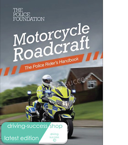 MOTORCYCLE Roadcraft Book - Latest edition published 2020