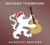 RICHARD THOMPSON - ACOUSTIC RARITIES   CD NEW!