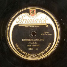 Paul Van Dyke The Merry-Go-Round / That Naughty Yodel 78 Brunswick record V+