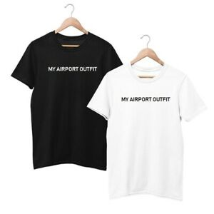 My Airport Outfit T Shirt Funny Statement Flying Travelling Holiday Tee Gift Fun