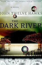 Dark River by John Twelve Hawks (2007, HC) Signed Limited edition