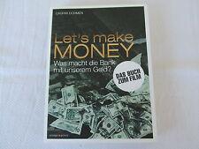 Dohmen, Caspar / Wagenhofer, Erwin: Let's make money : was macht die Bank ...