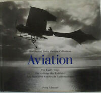 Aviation: The Early Years (The Hulton Getty picture collection)-By Peter Almond
