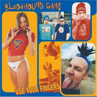 Bloodhound Gang - Use Your Fingers (1995) CD NEW
