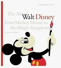 The Art of Walt Disney Concise Edition From Mickey Mouse to Magic Kingdom book
