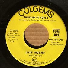 "FOUNTAINS OF YOUTH~LIVIN TOO FAST/ ANGIE~NM- ORIG 1967 7""PROMO~GARAGE PSYCH PUNK"