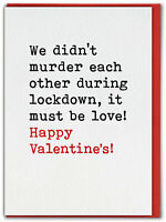Funny Valentines Day Card Lockdown Love Humour Boyfriend Girlfriend Husband Wife