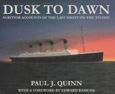 Dusk to Dawn: Survivor Accounts of the Last Night on the Titanic-ExLibrary