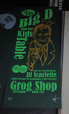 Big D and Kids Table Cleveland OH 2009 concert poster #/40 Ill Scarlette rare LE