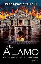El Alamo by Paco Ignacio Taibo II (2012, Paperback)
