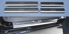 Pugeot 308 2007> 5 Door Hatch 4x Stainless Steel Sills