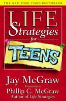 LIFE STRATEGIES FOR TEENS by Jay McGraw FREE SHIPPING paperback book help advice
