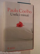 UNDICI MINUTI Paulo Coelho Rita Desti Bompiani Romanzi 2003 libro romanzo storia